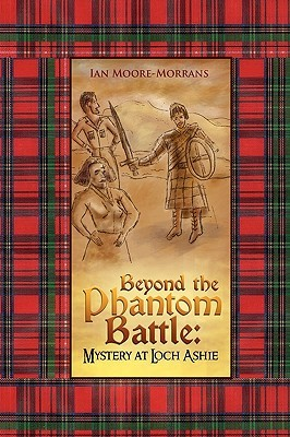 Beyond the Phantom Battle: Mystery at Loch Ashie