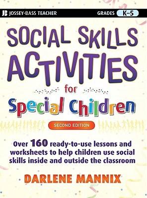 Social Skills Activities for Special Children: Grades K-5