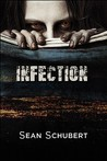 Infection (Alaskan Undead Apocalypse #1)