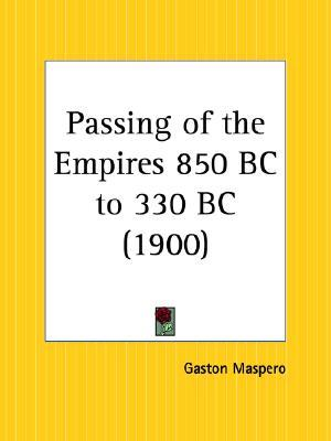 Passing of the Empires 850 BC to 330 BC