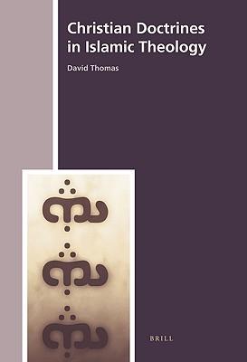 Christian Doctrines in Islamic Theology