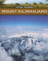 Mount Kilimanjaro: The Rooftop of Africa