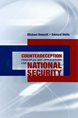 Counterdeception Principles and Applications for National Security
