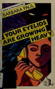 Your Eyelids Are Growing Heavy