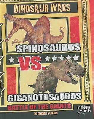 Spinosaurus vs. Giganotosaurus: Battle of the Giants by ...Giganotosaurus Vs Spinosaurus