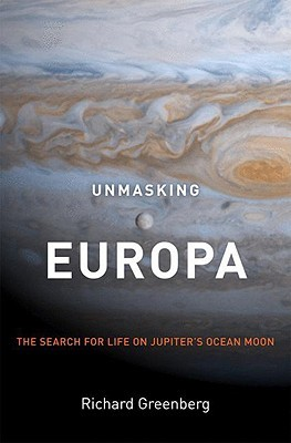 Unmasking Europa - The search for life on Jupiter's ocean moon