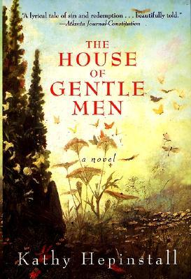 The House of Gentle Men