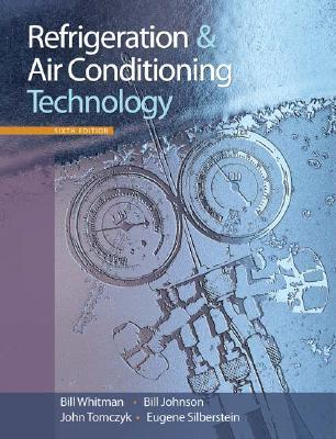Refrigeration and Air Conditioning Technology [With CDROM]