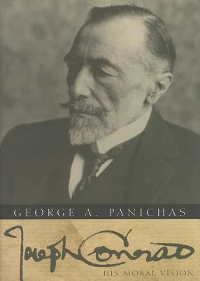 Joseph Conrad: His Moral Vision