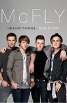 McFly: Unsaid Things... Our Story