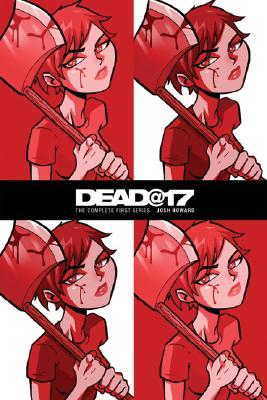Josh Howard's Dead at 17 by Josh Howard