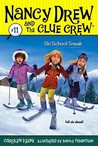 Ski School Sneak (Nancy Drew and the Clue Crew, #11)