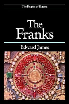 The Franks by Edward James