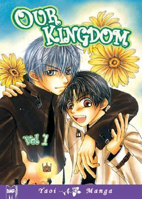 Our Kingdom, Volume 01 by Naduki Koujima