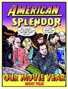 American Splendor: Our Movie Year