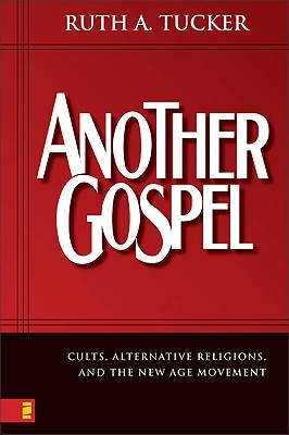 another-gospel-cults-alternative-religions-and-the-new-age-movement