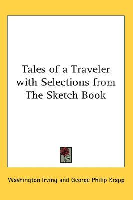 Tales of a Traveler with Selections from the Sketch Book