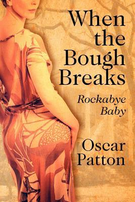 When the Bough Breaks: Rockabye Baby