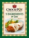 5 Ingredients or Less (Crock Pot)