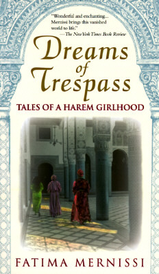 Dreams of Trespass by Fatema Mernissi