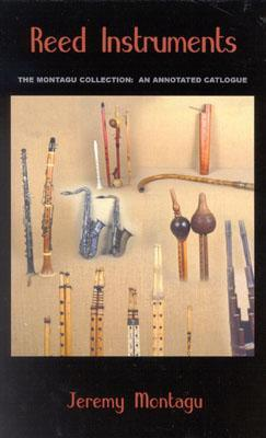 Reed Instruments: The Montagu Collection: An Annotated Catalogue