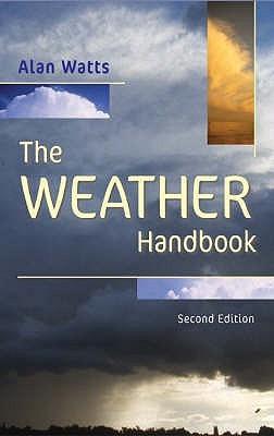 The Weather Handbook by Alan James Watts