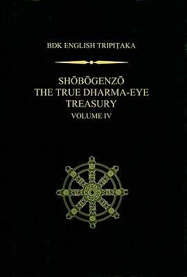 Shobogenzo: The True Dharma-Eye Treasury (Volume IV)