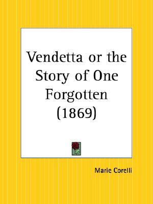 Vendetta or the Story of One Forgotten