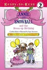 Annie and Snowball and the Dress-up Birthday by Cynthia Rylant