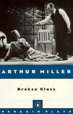 broken glass arthur miller essays The cambridge companion to arthur miller arthur miller is regarded as one of the  goodman for broken glass, the royal  many theatrical and political essays.