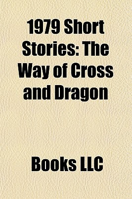 1979 Short Stories: The Way of Cross and Dragon