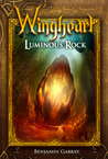 Wingheart: Luminous Rock