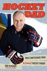 Hockey Dad by Bob McKenzie
