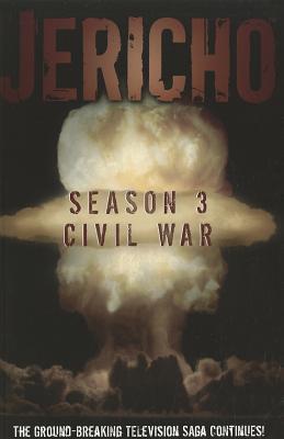 Jericho Season 3 (Jericho Graphic Novels #1)