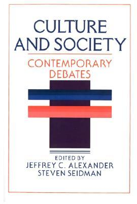 Culture and Society by Jeffrey C. Alexander