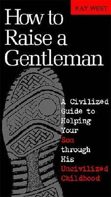 Raise Civilized Kids!