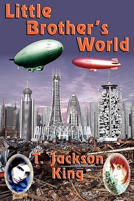Little Brother's World by T. Jackson King