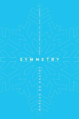 Symmetry by Marcus du Sautoy