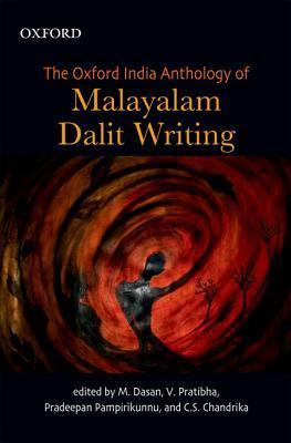 The Oxford India Anthology of Malayalam Dalit Writing