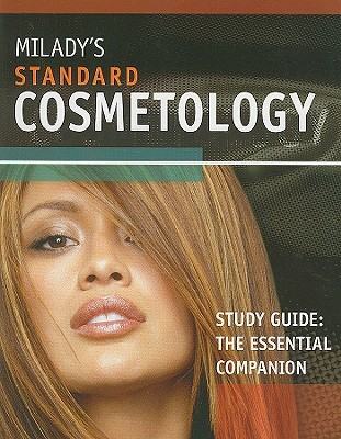 Milady's Standard Cosmetology Study Guide: The Essential Companion by Letha Barnes