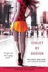 Violet by Design (Violet, #2)