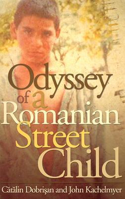 Odyssey Of A Romanian Street Child