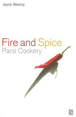 Fire and Spice: Parsi Cooking