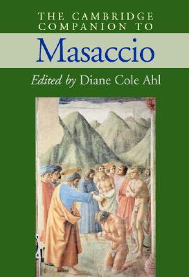 The Cambridge Companion to Masaccio