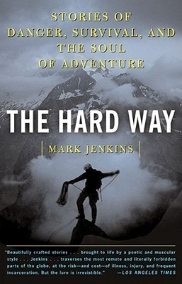 The Hard Way by Mark Jenkins