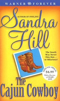 The Cajun Cowboy by Sandra Hill