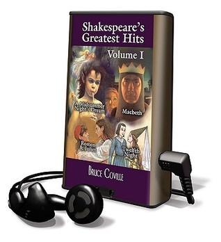 Shakespeare's Greatest Hits, Volume I: A Midsummer's Night Dream; Macbeth; Romeo & Juliet; Twelfth Night