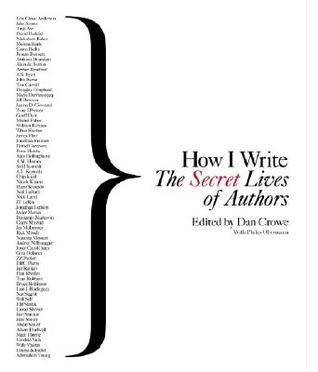 How I Write: The Secret Lives of Authors