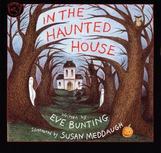 Ebook In the Haunted House by Eve Bunting TXT!
