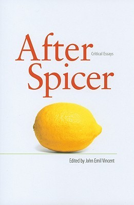 After Spicer: Critical Essays